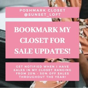 Bookmark my Closet for Sale Updates!